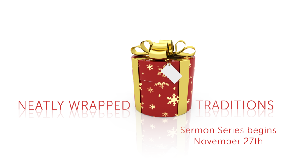 neatly-wrapped-traditions-sermon-series